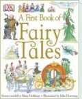 A First Book of Fairy Tales - Mary Hoffman, Julie Downing (ilustrácie)