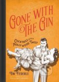 Gone with the Gin - Tim Federle