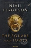 The Square and the Tower - Niall Ferguson