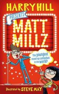 Matt Millz - Harry Hill, Steve May (ilustrácie)