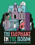 The Elephant in the Room - James Thorp, Angus Mackinnon (ilustrácie)