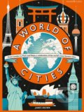 A World of Cities - Lily Murray, James Brown (ilustrácie)