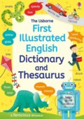First illustrated Dictionary and Thesaurus - Jane Bingham, Rachel Ward