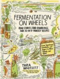 Fermentation on Wheels - Tara Whitsitt
