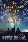 The Inexplicable Logic of My Life - Benjamin Alire Saenz