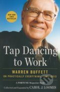 Tap Dancing to Work - Carol Loomis