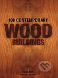 100 Contemporary Wood Buildings - Philip Jodidio