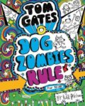 Dogzombies Rule (for Now...) - Liz Pichon