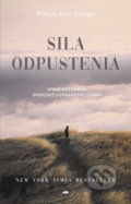 Sila odpustenia - William Kent Krueger