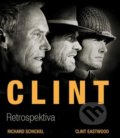 Clint - Richard Schickel, Clint Eastwood