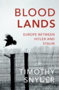 Bloodlands - Timothy Snyder