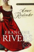 Amor Redentor - Francine Rivers
