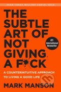 The Subtle Art of Not Giving a F*ck - Mark Manson