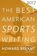 The Best American Sports Writing 2017 -