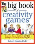 The Big Book of Creativity Games - Robert Epstein