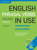 English Phrasal Verbs in Use Intermediate Book with Answers - Michael McCarthy, Felicity O´Dell