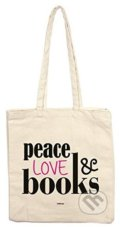Peace Love Books (Tote Bag) -