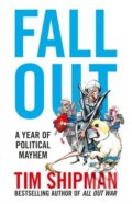 Fall Out - Tim Shipman