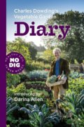 Charles Dowding's Vegetable Garden Diary - Charles Dowding