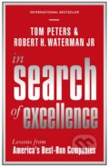In Search Of Excellence - Robert H. Waterman, Tom Peters