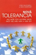 Nová tolerancia - Josh McDowell