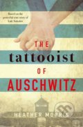 The Tattooist of Auschwitz - Heather Morris
