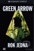Green Arrow - Rok jedna - Andy Diggle, Jock, David Baron, Mort Weisinger, George Papp