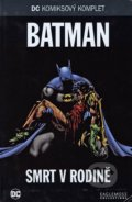 Batman - Smrt v rodine - Jim Starlin, Jim Aparo, Mike Decarlo, Adrienne Roy