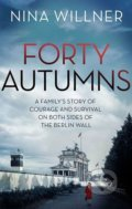 Forty Autumns - Nina Willner