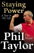 Staying Power - Phil Taylor