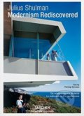 Modernism Rediscovered - Pierluigi Serraino, Julius Shulman