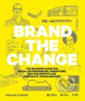 Brand the Change - Anne Miltenburg