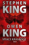Spiace krásavice - Stephen King, Owen King