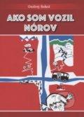 Ako som vozil Nórov - Ondrej Sokol