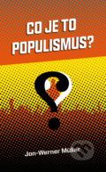 Co je to populismus? - Jan-Werner Müller