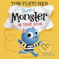 There's a Monster in Your Book - Tom Fletcher, Greg Abbott (ilustrácie)