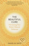 The Beautiful Cure - Daniel M. Davis