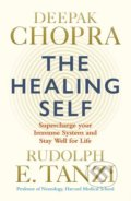 The Healing Self - Deepak Chopra, Rudolph E. Tanzi