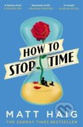 How to Stop Time - Matt Haig