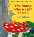 The Mouse Who Wasn't Scared - Petr Horáček