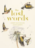 The Lost Words - Robert Macfarlane, Jackie Morris