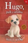 Hugo, psík z útulku - Holly Webb