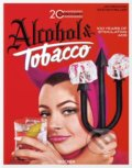 20th Century Alcohol and Tobacco - Allison Silver, Steven Heller