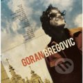 Goran Bregovič: Welcome To Bregovic - Goran Bregovič