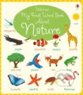 My First Word Book About Nature - Holly Bathie, Marta Cabrol (ilustrácie)