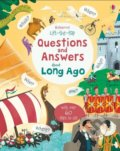 Lift-The-Flap Questions and Answers about Long Ago - Katie Daynes, Peter Donnelly