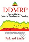 Demand Driven Material Requirements Planning - Carol Ptak, Chad Smith