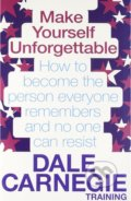 Make Yourself Unforgettable - Dale Carnegie