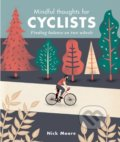 Mindful Thoughts for Cyclists - Nick Moore