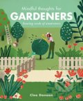 Mindful Thoughts for Gardeners - Clea Danaan
